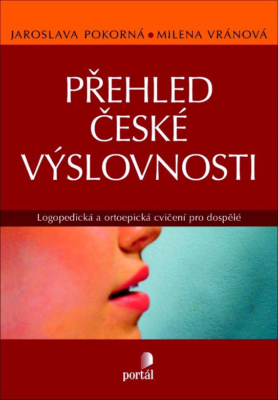 Přehled české výslovnosti - Logopedická a ortoepická cvičení pro dospělé